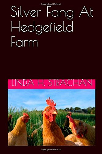 Silver Fang at Hedgefield Farm by Linda H. Strachan (2014-07-07)