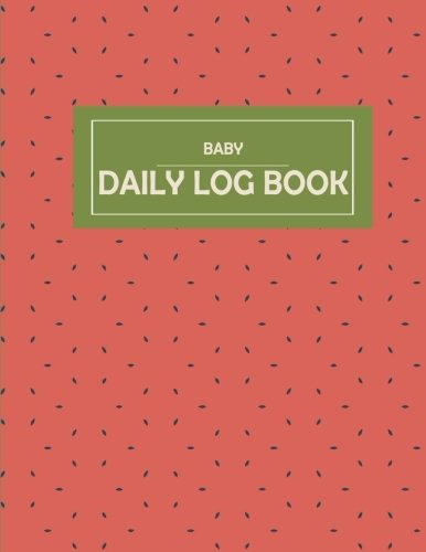 """Search : Baby Daily Log Book: Baby's Eat, Sleep & Poop Journal, Log Book, Baby's Daily Log Book, Breastfeeding Journal, Baby Newborn Diapers, Childcare Report Book ,Meal Recorder, 120 pages 8.5"""" x 11"""""""