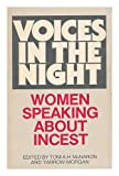 img - for Voices in the Night: Women Speaking About Incest book / textbook / text book