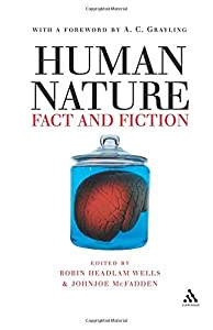 Human Nature: Fact and Fiction: Literature, Science and Human Nature