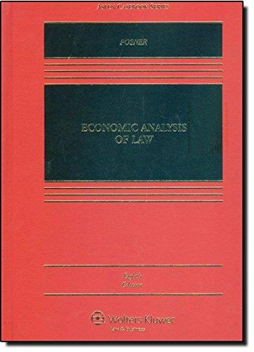 EConomic Analysis of Law 8e (Aspen Casebooks)