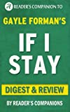 If I Stay: by Gayle Forman | Digest & Review