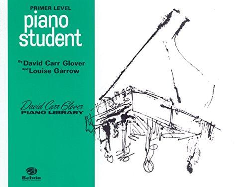 (Piano Student: Primer (David Carr Glover Piano Library))