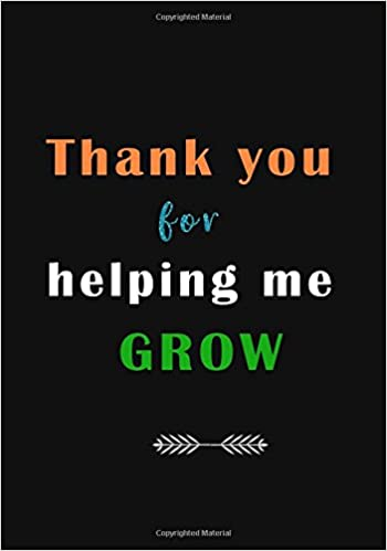 Amazon Thank You For Helping Me Grow A Journal Containing Best Popular Inspirational Quotes
