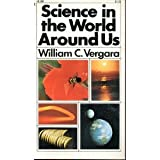 Science in the World Around Us, William C. Vergara, 0671481363