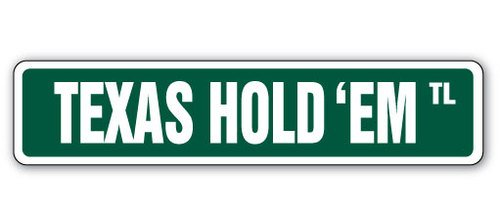 [SignJoker] TEXAS HOLD 'EM Street Sign card game player fan gift Wall Plaque Decoration ()
