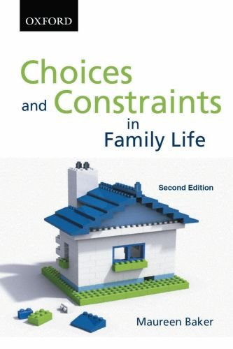 Choices and Constraints in Family Life (Sociology Series)