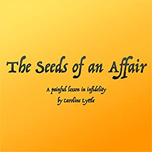 The Seeds of an Affair Audiobook
