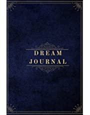 Dream Journal: For Recording Dreams and Interpretations - 200 pages - 6x9