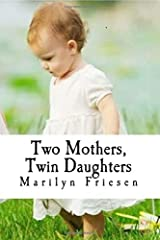 Two Mothers, Twin Daughters (Marita's Delimna) (Volume 1) Paperback
