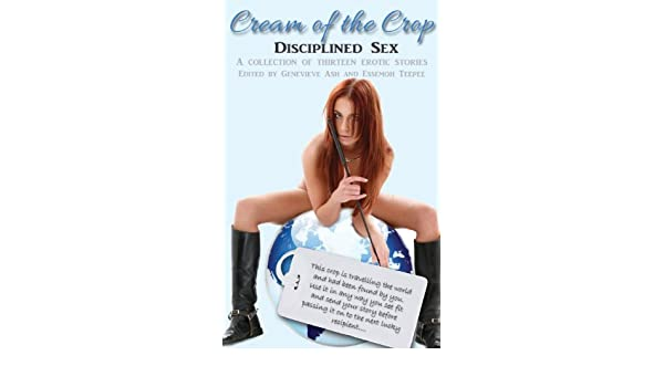 Cream of the Crop: Amazon.es: Ash Genevieve, MS Peach, Jen ...