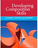 img - for Developing Composition Skills: Academic Writing and Grammar (Developing & Refining Composition Skil) book / textbook / text book