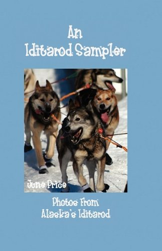 An Iditarod Sampler: Photos From Alaska's Iditarod pdf