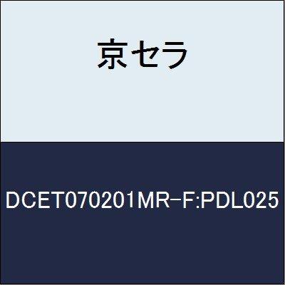京セラ 切削工具 チップ DCET070201MR-F:PDL025 B079YF6FL1