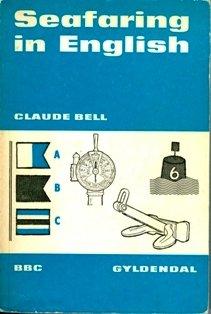 Seafaring in English (British Broadcasting Corporation Publications)