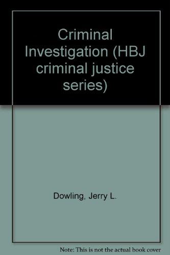 Criminal Investigation (HBJ criminal justice series)
