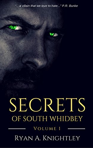 Secrets of South Whidbey Volume 1 (An Erotica Paranormal; Steamy, Dark and Twisted Adult Paranormal Book)