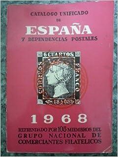CATALOGO UNIFICADO DE ESPAÑA Y DEPENDENCIAS POSTALES 1968: Amazon ...