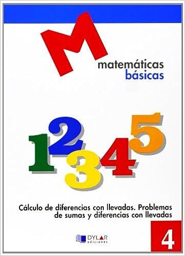 MATEMATICAS BASICAS - 4 Cálculo de diferencias con llevadas: Amazon.es: Proyecto Educativo Faro, Dylar Ediciones: Libros