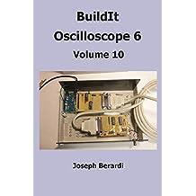 BuildIt Oscilloscope 6: Volume 10