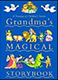 Grandma's Magical Storybook, , 1405409681