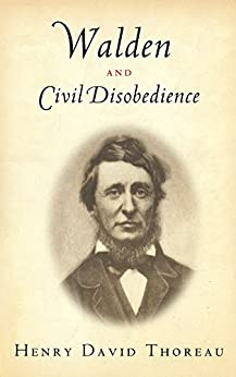 Walden and Civil Disobedience (Illustrated) by [Thoreau, Henry David, Books, American Renaissance]