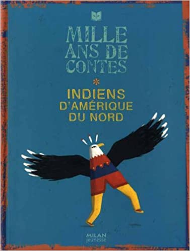 Lire Indiens d'Amérique du Nord pdf ebook