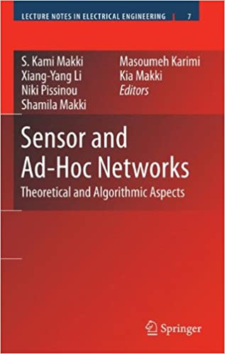 Book Sensor and Ad-Hoc Networks: Theoretical and Algorithmic Aspects (Lecture Notes in Electrical Engineering)