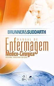 Brunner & Suddarth - Manual de Enfermagem Médico-Cirúr