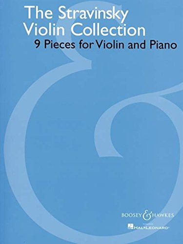 The Stravinsky Violin Collection: 9 Pieces for Violin and Piano