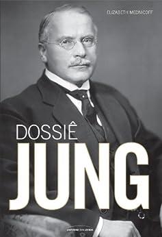 Dossiê Jung por [Mednicoff, Elizabeth]