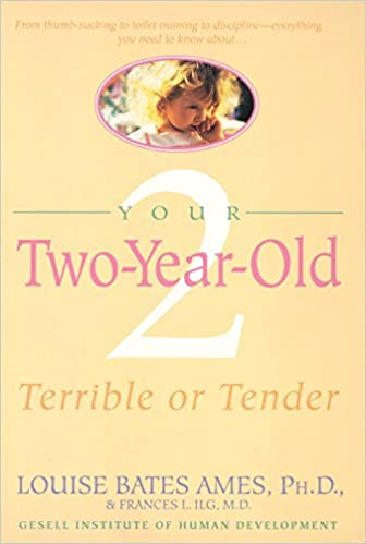 Your Two Year Old Terrible Or Tender Louise Bates Ames 9780440506386 Amazon Books