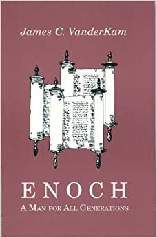 Enoch: A Man for All Generations (Studies on Personalities of the Old Testament)
