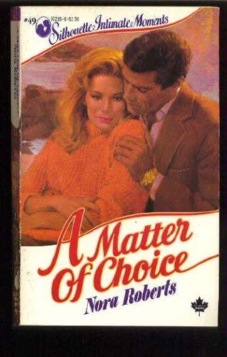 - A Matter of Choice (Silhouette Intimate Moments)