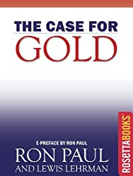 The Case for Gold (Ron Paul Set)
