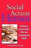 Social Action Heroes, Michelle Bates Deakin, 1558966463