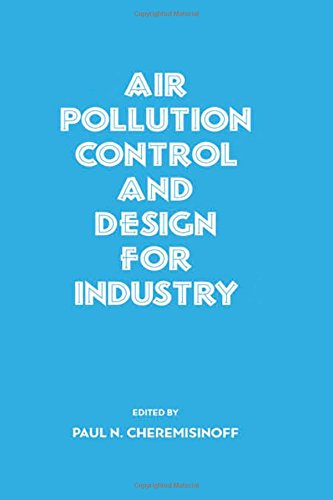 Air Pollution Control and Design for Industry