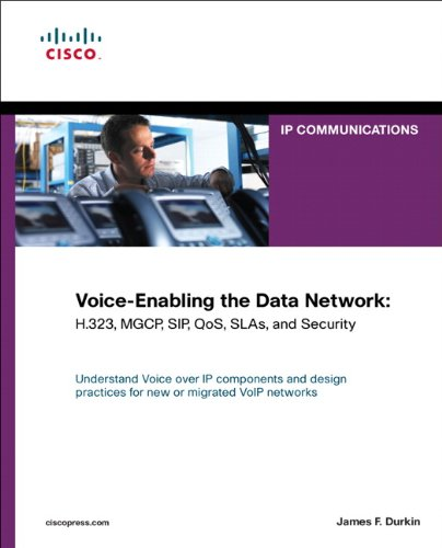 Voice-Enabling the Data Network: H.323, MGCP, SIP, QoS, SLAs, and Security by Brand: Cisco Press