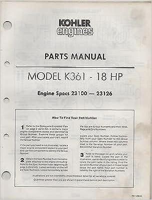 printed 4 1984 kohler engines model k361 18hp parts manual tp 1286 a printed 4 1984 kohler engines model k361 18hp parts manual tp 1286 a 552 manufacturer amazon com books