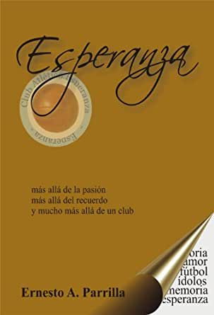 Amazon.com: Esperanza (Spanish Edition) eBook: Ernesto ...