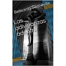 Las adivinanzas adentro (French Edition)