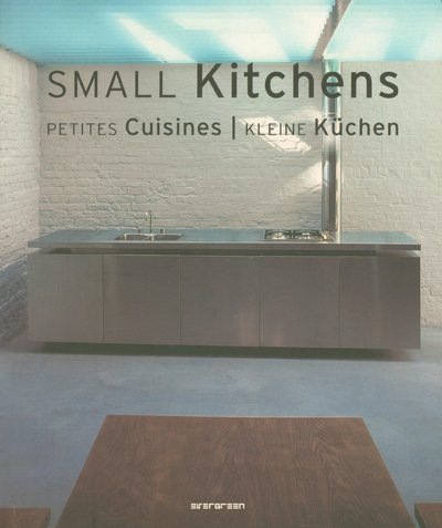 Small Kitchens (Evergreen) by TASCHEN
