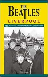 The The Beatles Liverpool: Amazon.es: Jones, Ron: Libros en ...