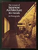 The Lesson of Japanese Architecture, Jiro Harada, 0486247783