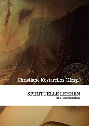 Spirituelle Lehren: Eine Dokumentation