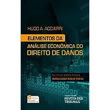 Elementos da Análise Econômica dos Direito de Danos