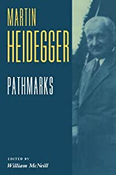 Pathmarks (Texts in German Philosophy)