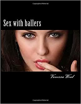 Sex with Ballers: Salena's life