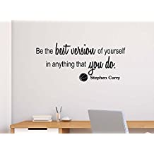Be the Best Version of Yourself 23 X 10 Sports Team Sticker Calligraphy Wall Decal Art Decor Motivational Inspirational Wall Sticker Decorative lettering Curry inspired