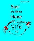 Susi die kleine Hexe (German Edition)